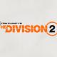 Ubisoft : Tom Clancy's The Division 2 annoncé