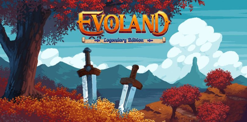 Evoland : Apparition d'une Legendary Edition