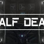Half Dead 2 : vos chaussures pourraient vous sauver la vie !